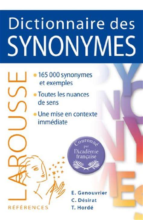 dictionnaire de cuisine larousse dictionnaire des synonymes larousse 9782035894649
