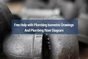 Plumbing Isometric Drawings  Free Help To Do Your Own Drawings