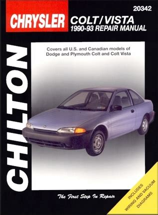 car repair manuals download 1993 plymouth colt user handbook dodge plymouth colt colt vista repair manual chilton 1990 1993