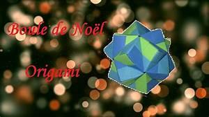 Origami Boule De Noel : origami boule de no l ~ Farleysfitness.com Idées de Décoration