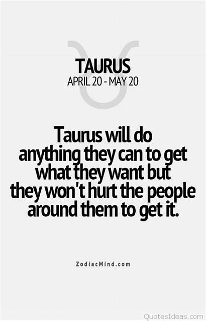 Taurus Quotes Sayings Zodiac Anything Facts Memes