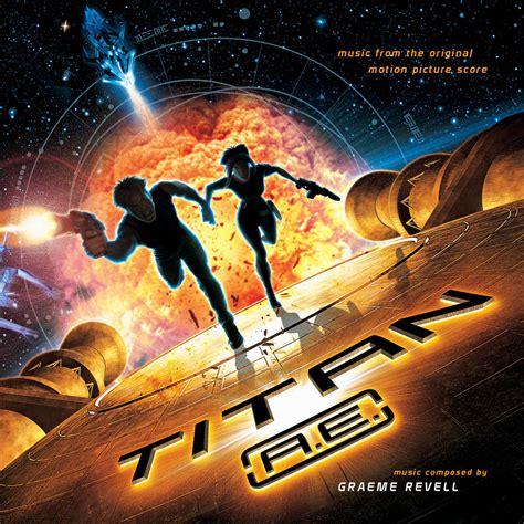 soundtrack review titan ae