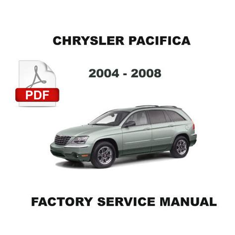 2004 Chrysler Pacifica Repair Manual by Chrysler Pacifica 2004 2008 Factory Oem Service Repair