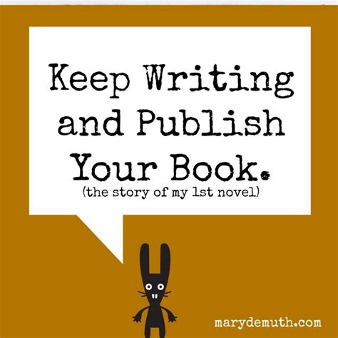 Keep Writing And Publish Your Book  Children Books, Book And Young Adult Books
