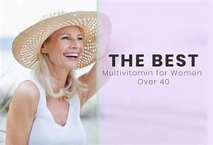 Best Multivitamin For Women Over 40