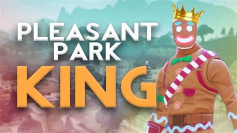 King Of Pleasant Park! (fortnite Battle Royale)
