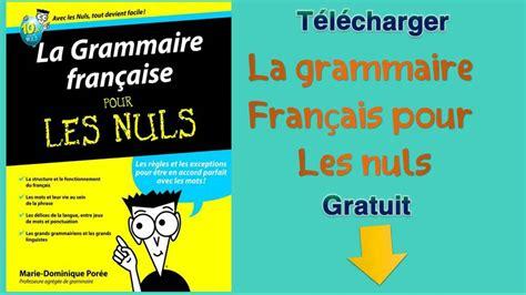 apprendre à cuisiner pour les nuls la grammaire français pour les nuls
