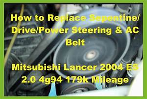 Mitsubishi Lancer Fix  How To Replace Power Steering    Ac