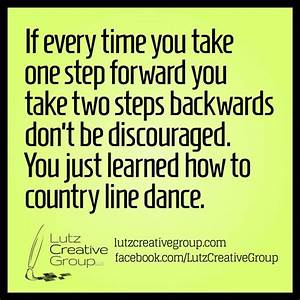 If every time y... Country Dancing Quotes