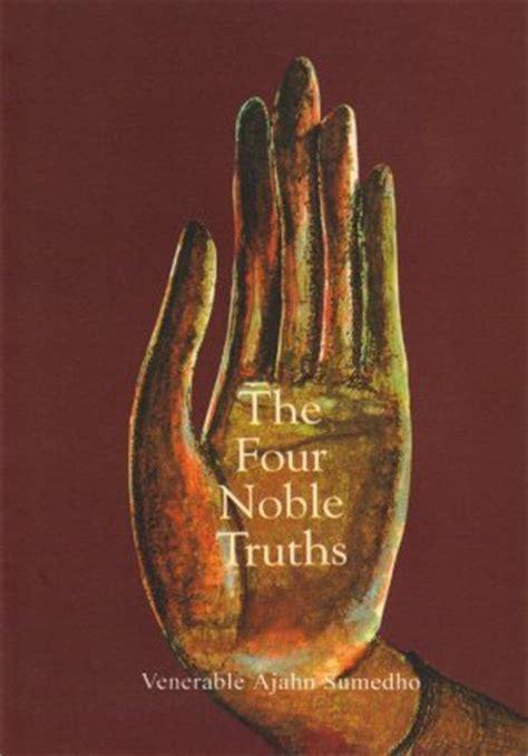 noble truths  bhikkhu sumedho reviews