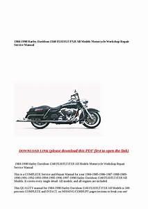 1984 1998 Harley Davidson 1340 Flh Flt Fxr All Models Motorcycle Workshop Repair Service Manual