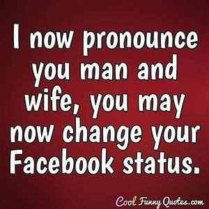 I now pronounce... Fun Wife Quotes