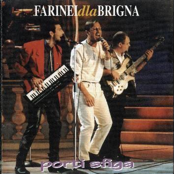 Porti Sfiga by Farinei Dla Brigna Album Testi