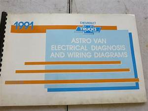 1991 Chevrolet Astro Van Service Manual Electrical Wiring Diagrams Oem