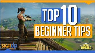 fortnite battle royale top  beginners tips