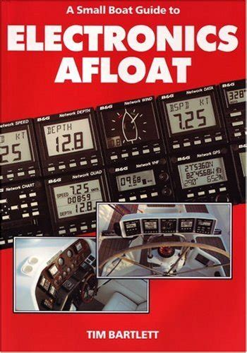 Small Boat Electronics by Galleon A Small Boat Guide To Electronics Afloat