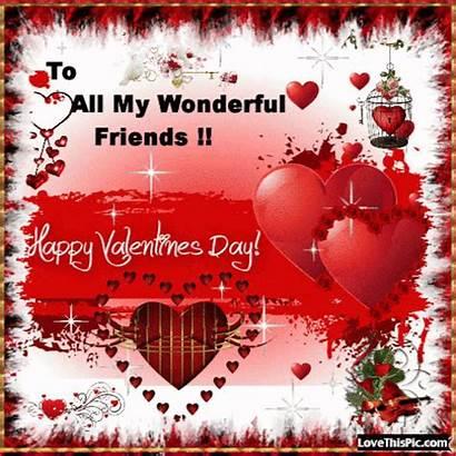 Valentine Happy Friends Wonderful Lovethispic