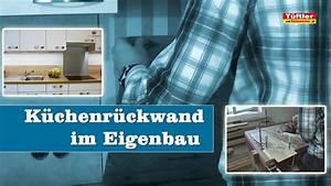 Rückwand Küche Selber Machen : r ckwand k che selber machen interieur r ckwand selber machen ~ Orissabook.com Haus und Dekorationen