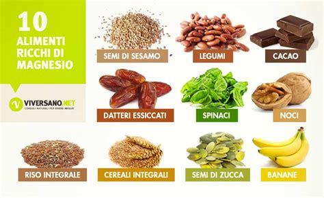 alimenti ricchi  magnesio quali sono ecco  alimenti