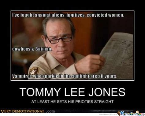 Tommy Lee Jones Meme - tommy lee jones by ronald meme center