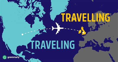 Is It Traveling Or Travelling? Traveled Or Travelled