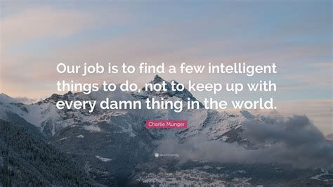 munger quote our is to find a few