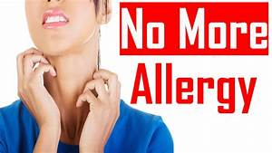 10 Amazing Home Remedies For Skin Allergy - How To Get Rid Of Skin Allergy - YouTube  Allergy Rid
