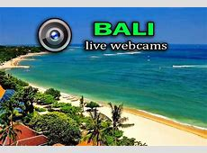 Live Webcams Bali Indonesia Real Time Broadcast!