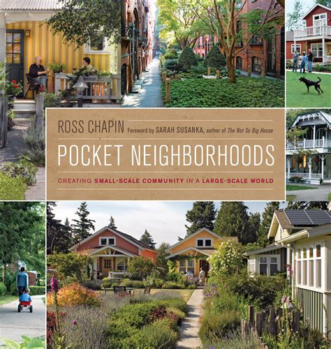 Pocket Neighborhoods • Creating Small Scale Community In A