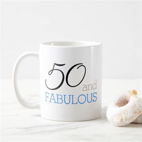 fabulous  birthday gift coffee mug zazzlecom