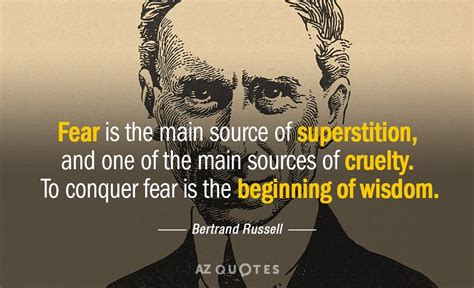 bertrand russell quote fear   main source