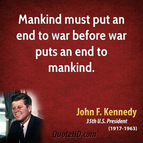 What To Put At The End Of My Resume by F Kennedy War Quotes Quotesgram