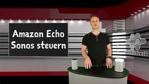 Licht Mit Alexa Steuern : sonos mit alexa steuern amazon echo deutsch youtube ~ Lizthompson.info Haus und Dekorationen