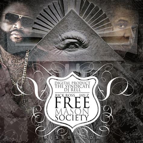 Freemason Vs Illuminati Free Society Mixtape By Z Rick Ross Hosted By