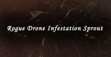 Rogue Drone Infestation Sprout