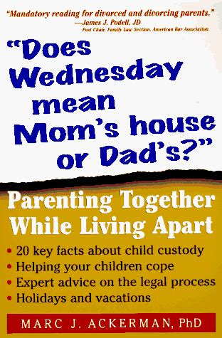wednesday  moms house  dads parenting