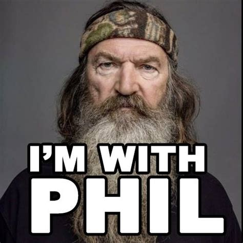 Phil Meme - 1 3m like stand with phil robertson facebook page twice as popular as a e page
