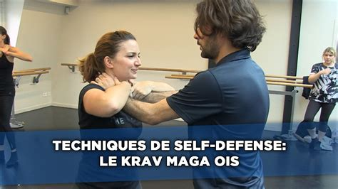 techniques de self defense le krav maga ois martial arts