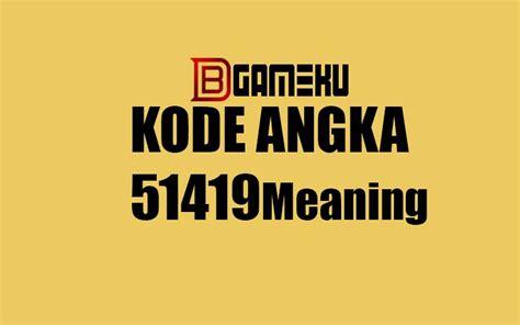 Informasi arti kata scroll ke atas dan bawah dalam bahasa gaul indonesia di sosmed seperti wa, beranda fb maupun ig. Arti Kode Angka 51419 Meaning Bahasa Gaul - Debgameku