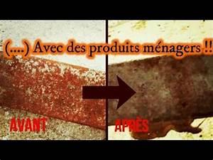 Comment Enlever La Rouille : comment enlever la rouille avec des produits m nagers ~ Melissatoandfro.com Idées de Décoration