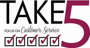 Take 5: Focus on Customer Service contest | 2013: The Year ...