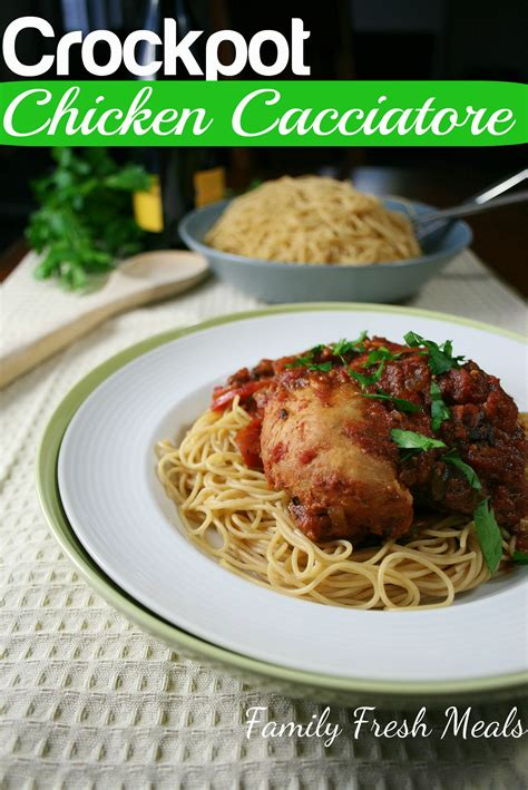 easy meals with chicken crockpot chicken cacciatore family fresh meals