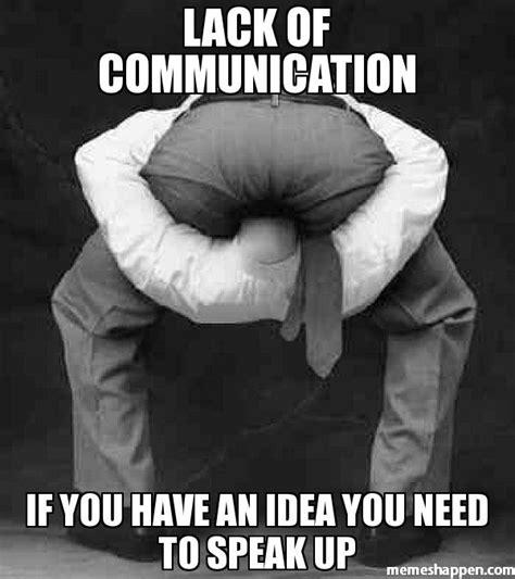 I Have An Idea Meme - image gallery lack of communication meme
