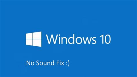 Windows 10  No Sound Fix  Doovi