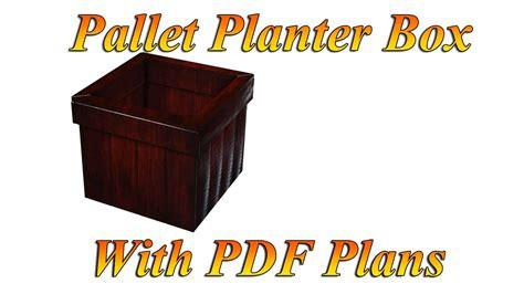 planter box  pallets   plans  pallets