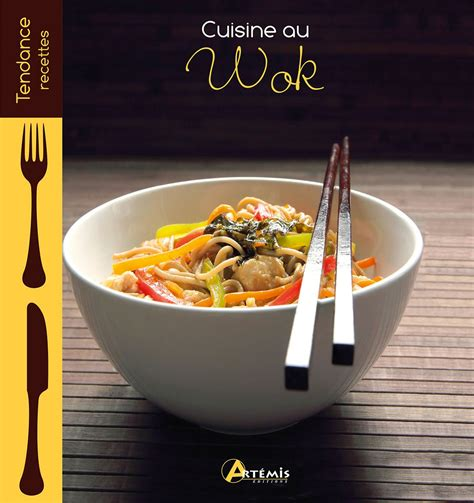 cuisine chinoise au wok cuisine au wok telecharger livres bd mangas magazines