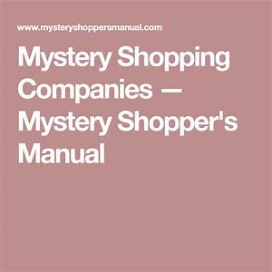 Mystery Shopping Companies  U2014 Mystery Shopper U0026 39 S Manual