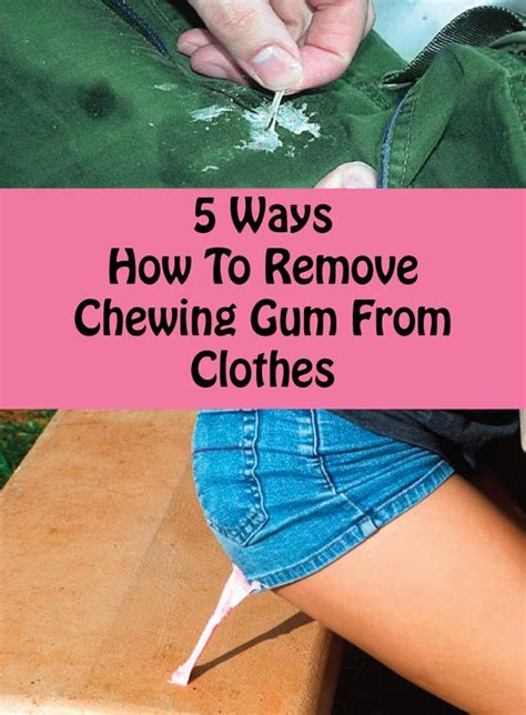 how to get gum clothes chewing gum clothes and hacks on pinterest