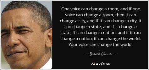 barack obama quote  voice  change  room