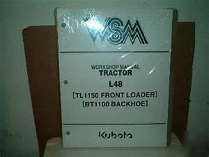 Kubota L48 Tl1150 Loader Bt1100 Backhoe Service Manual